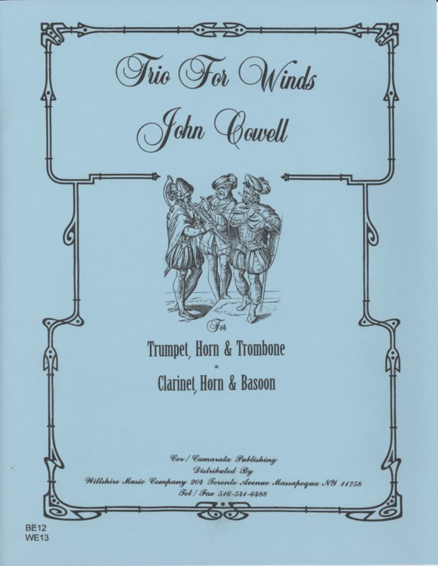 Trio for Winds - JOHN COWELL (trumpet, horn & trombone)