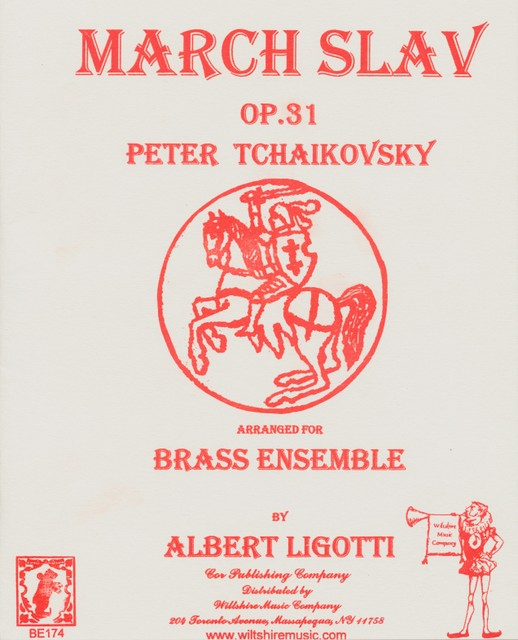 March Slav, Op. 31 (Albert Ligotti) - TSCHAIKOVSKY, P.