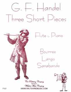 3 Short Pieces- Bouree, Largo & Sarabance - HANDEL, G.F.