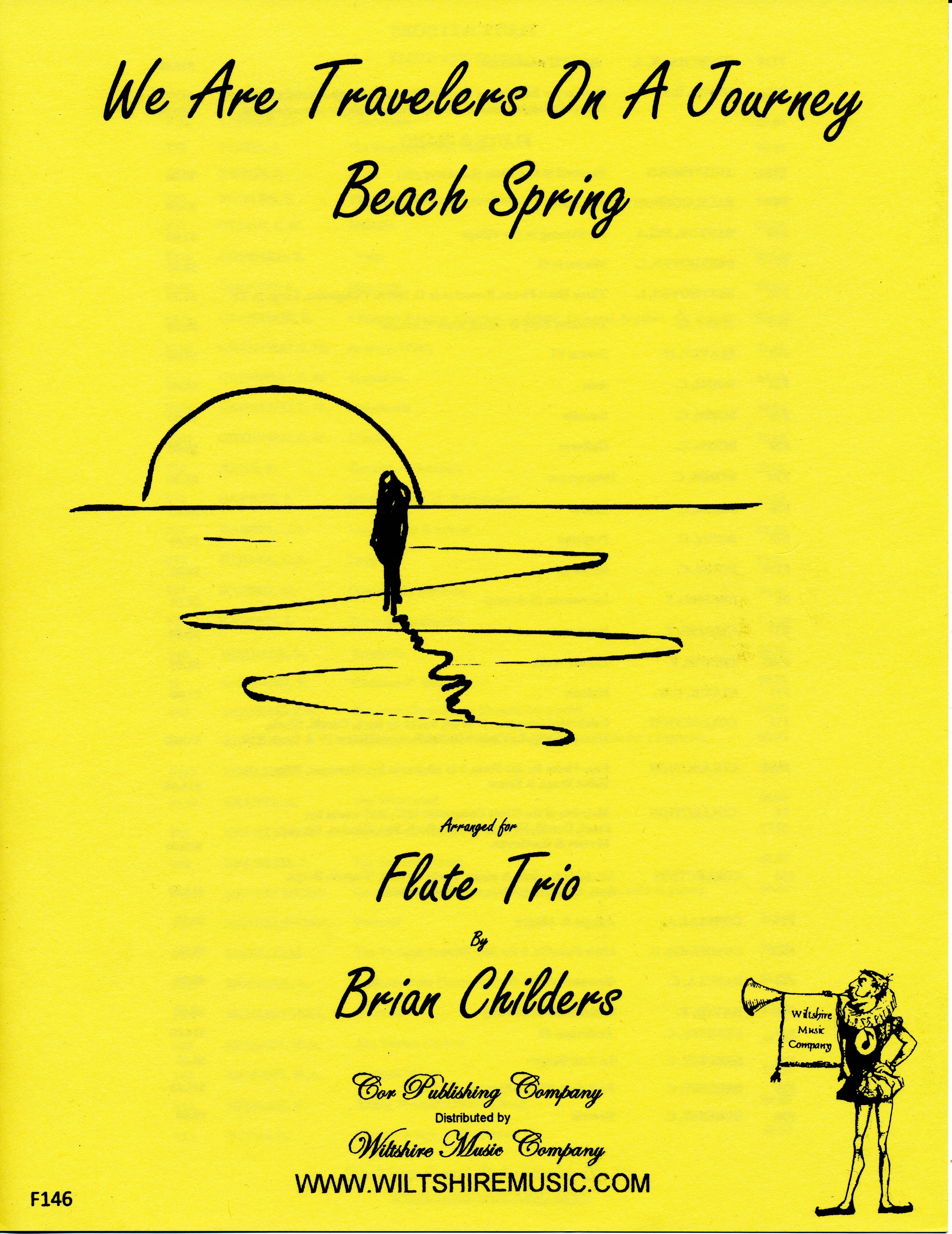 We Are Travelers on a Journey  ( Beach Spring), arr. Childers