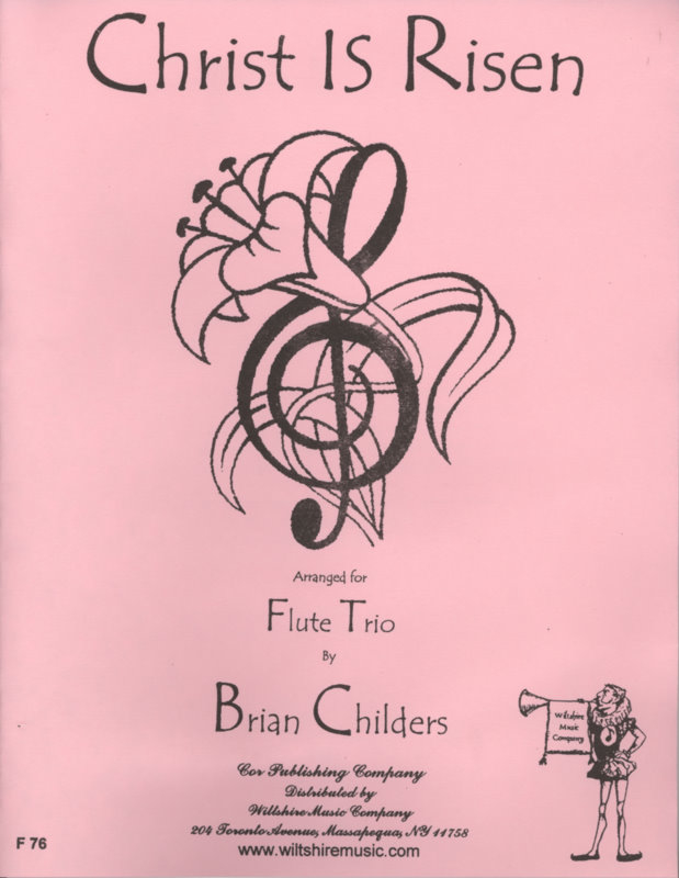 Christ Is Risen (Brian Childers) - DAVIDICA, L.