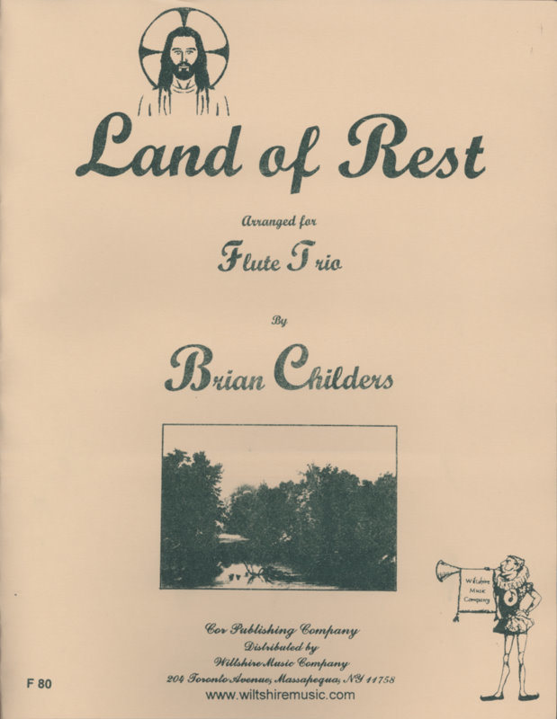 Land of Rest (Brian Childers) - ANONYMOUS