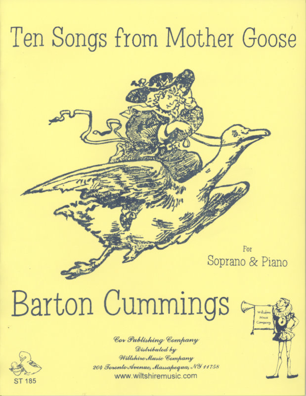 Tens Songs form Mother Goose, Barton Cummings (soprano & piano)