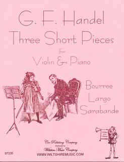 3 Short Pieces, Bouree, Largo & Sarabande - HANDEL, G.F.