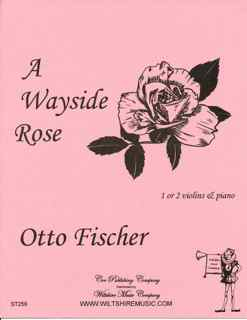 A Wayside Rose - FISHCHER, OTTO