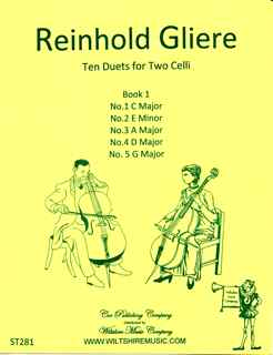 Ten Duets for Two Celli,Op.53,Book 1, Reinhold Gliere