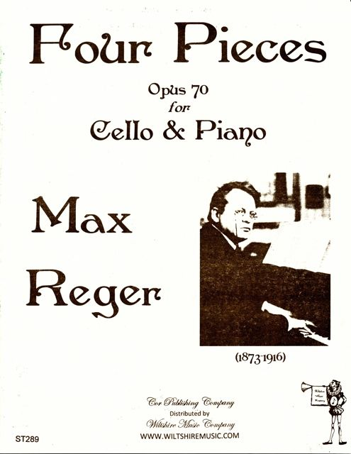 Four Pieces, Op. 70 forCello & Piano, Max Reger