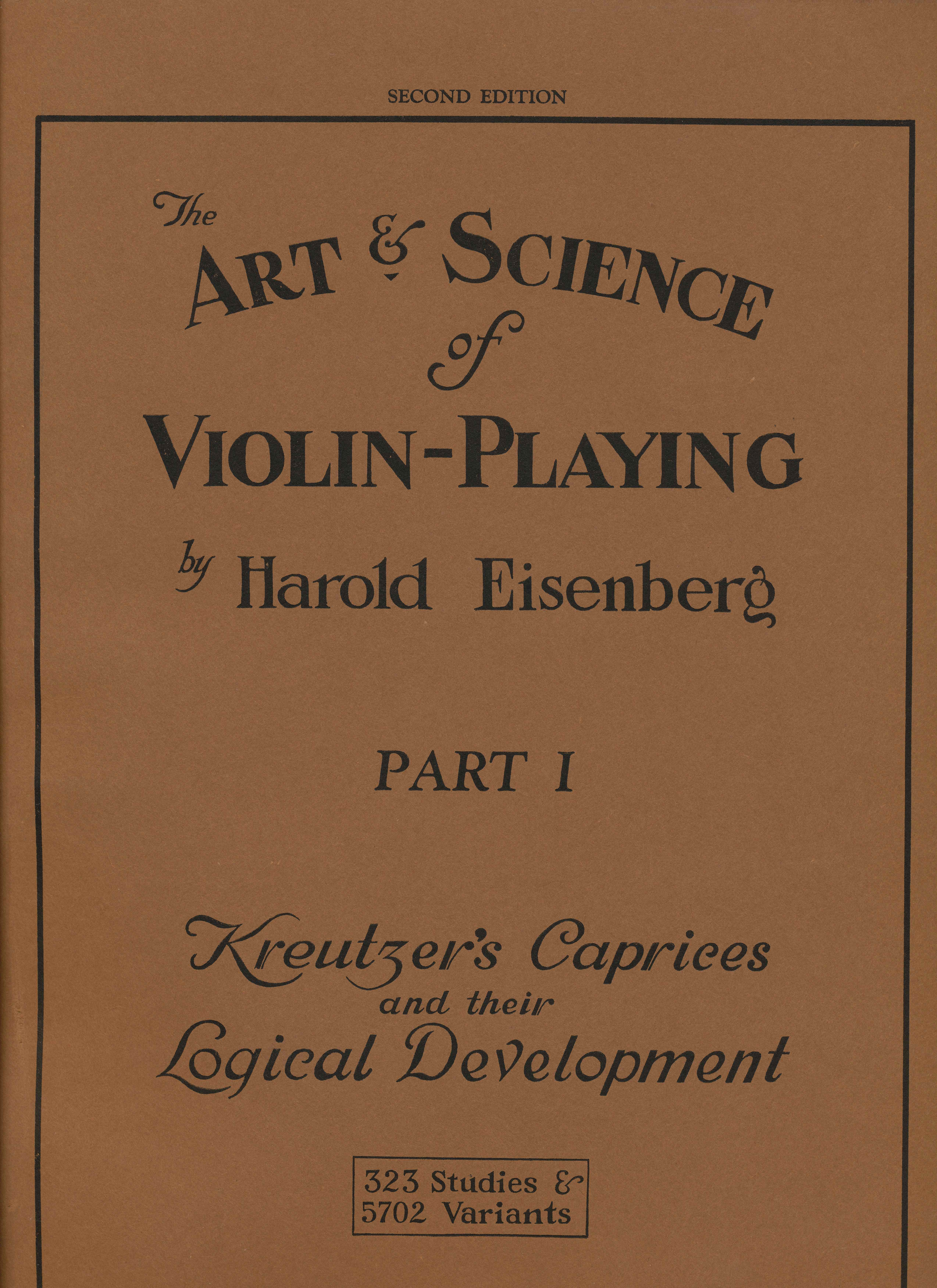 The Art & Science of Violin Playing - Parts I & II Kreutzer's Ca