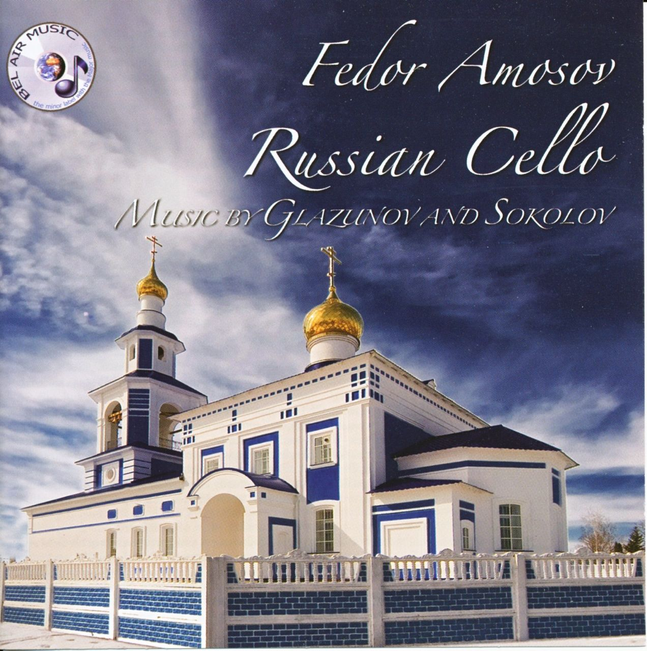 Russian Cello Music by Glazunov & Sokolov