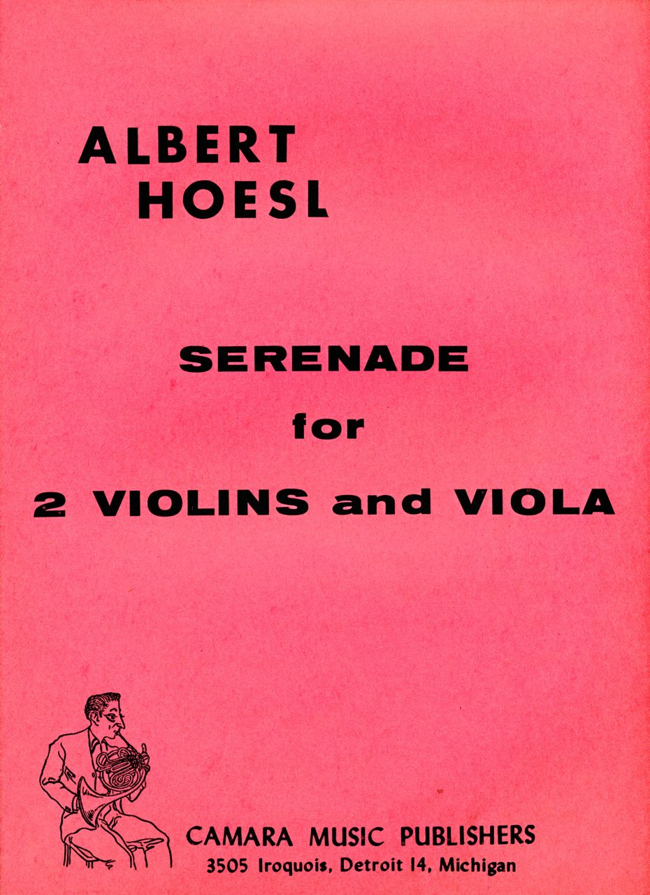 Serenade for 2 Violins & Viola, Albert Hosel