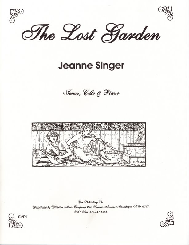 The Lost Garden, Jeanne Singer (tenor, cello & piano)