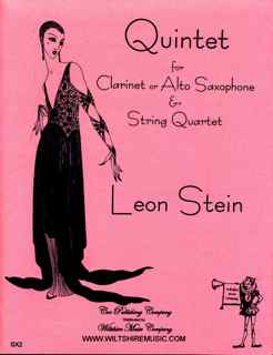 Quintet , Leon Stein for Clarinet or Alto Sax & String Quartet