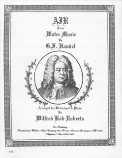 "Air from ""Walter Music"" (Wilfred Bob Roberts) - HANDEL, G.F."