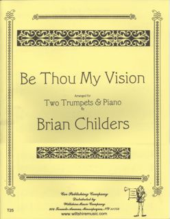 Be Thou Vision (Brian Childers) - SLANE